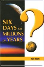 Outreach : Six Days or Millions of Years