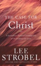 Outreach : The Case for Christ - A Journalist's Personal Investigation of the Evidence for Jesus
